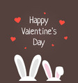 rabbit ears like happy valentine day vector image vector image