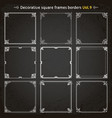 decorative square frames and borders set 9 vector image