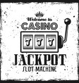 casino emblem with slot machine and text jackpot vector image