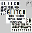 set of distorted glitch fonts trendy style vector image