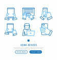 using devices thin line icons set vector image vector image