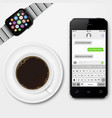 mobile phone smart watch and coffee cup vector image vector image