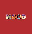 mood concept word art vector image