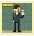 Drink up concept vector image vector image