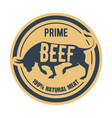 prime beef stamp - label with bull natural meat vector image vector image