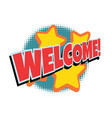 welcome comic word vector image