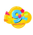 cute cartoon template 9 years anniversary vector image vector image