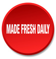made fresh daily red round flat isolated push vector image vector image