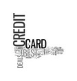 best credit card deals text word cloud concept vector image vector image