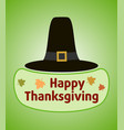 thanksgiving day background with pilgrim hat vector image