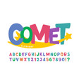 trendy comical original alphabet design colorful vector image