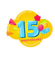 cute cartoon template 15 years anniversary vector image