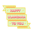 happy ulambana to you greeting emblem vector image vector image