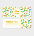 toy shop children toys horizontal banners set vector image vector image