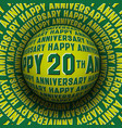 happy 20th anniversary patterned sphere rolling vector image