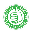 yes thumbs up stamp vector image vector image