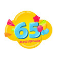 cute cartoon template 65 years anniversary vector image vector image