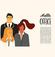 hello office with office vector image