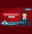 tv bars news banner for tv streaming broadcasting vector image vector image