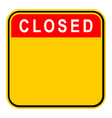 sticker closed safety sign vector image vector image