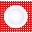 White Plate On Checkered Tablecloth vector image vector image