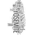 yosemite text word cloud concept vector image vector image