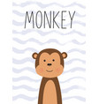cute monkey poster card for kids vector image vector image