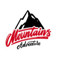 Mountains adventure lettering phrase design