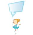 Ballet girl dance with speeach balloon