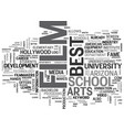 best film school in the us text word cloud concept vector image vector image