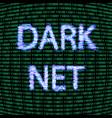 dark net concept vector image vector image