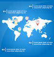 world map infographics with pointer marks vector image vector image