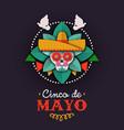 cinco de mayo card papercut skull mariachi vector image vector image