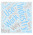 So You Want To Work In The IT Industry text vector image vector image