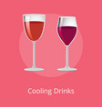 cooling drinks glasses of elite red wine alcohol vector image vector image