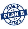 plan b blue round grunge stamp vector image vector image