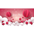 valentine s day air balloon heart vector image