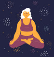 body positive woman makes lotus asana in space vector image
