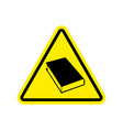 book warning sign yellow reading hazard attention vector image vector image