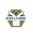 building design and architectural planning badge vector image vector image
