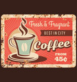 coffee metal rusty plate cafe poster vector image vector image