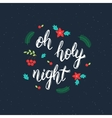 Oh holy night handmade inscription with decorative vector image vector image