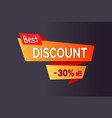best discount -30 of promo poster with text label vector image