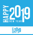 2019 happy new year design for printing products vector image vector image