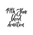blood donation day lettering isolated on white vector image vector image