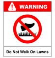 do not step on grass sign do not walk on lawns vector image vector image
