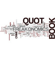 freakonomics a book review text background word vector image vector image