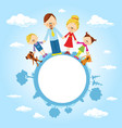 globe surrounded by clouds sky and family vector image vector image