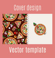 cover design with pizza pattern vector image vector image