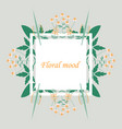 lettering with leaves floral mood hand sketched vector image vector image